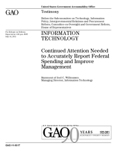 Information Technology: Continued Attention Needed to Accurately Report Federal Spending and Improve Management