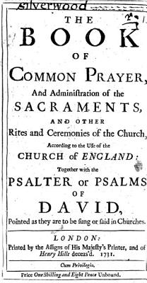 The Book of Common Prayer  and Administration of the Sacraments     Together with the Psalter Or Psalms of David  Etc
