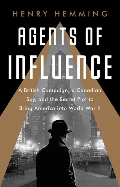Download Agents of Influence Book