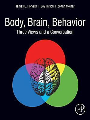 The Body-Brain Fusion for Neuroscience