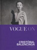 Vogue on Cristobal Balenciaga