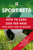 SPORT BETS: How to earn 200€ per week with only 100€ of budget
