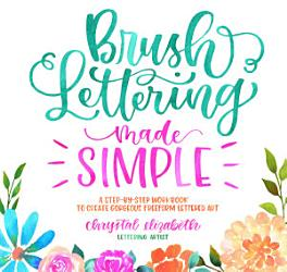 Brush Lettering Made Simple PDF