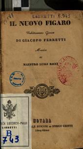 Il nuovo Figaro melodramma giocoso di Giacopo Ferretti