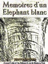 Mémoires d'un Éléphant blanc (Illustrations) (French Language)