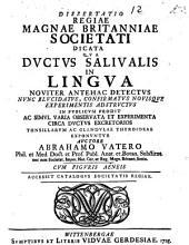 Diss. ... ¬qua ductus salivalis in lingua noviter antehac detectus, nunc elucidatus ... in publicum prodit