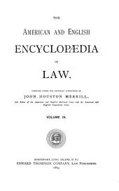 The American and English Encyclopedia of Law: Volume 9