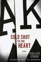 Cold Shot To The Heart Book PDF