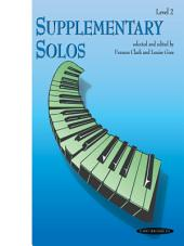 Supplementary Solos, Level 2: For Late Elementary Piano