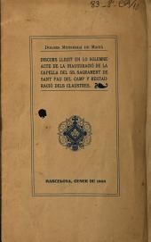 Discurso llegit en la inauguració de la Capella del SS. Sacrament de Sant - Pau - del - Camp y restauració dels claustres