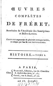 Oeuvres Complètes: Histoire ; T. 1, Volume 1