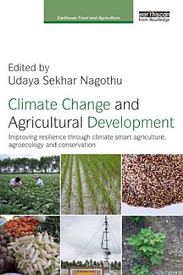 Climate Change and Agricultural Development PDF