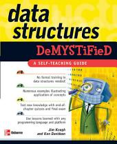 Data Structures Demystified