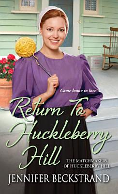Return to Huckleberry Hill