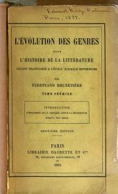 L'evolution des genres dans l'histoire de la littérature: leçons professées à l'École normale supérieure, Volume1