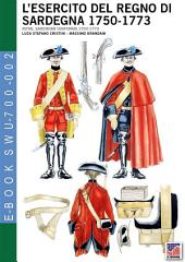 L'esercito del Regno di Sardegna 1750-1773: Royal Sardinian uniforms 1750-1773