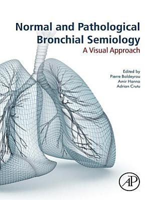 Normal and Pathological Bronchial Semiology