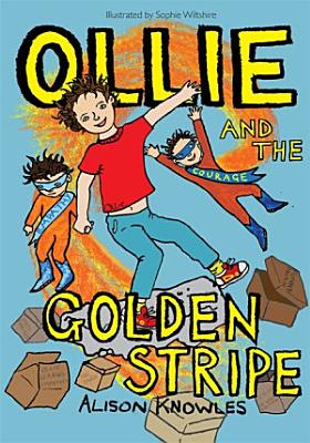 Ollie and the Golden Stripe