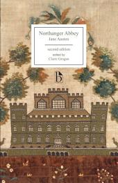 Northanger Abbey - Second Edition: Edition 2