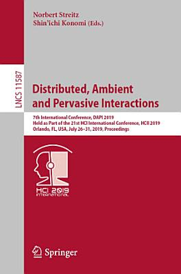 Distributed  Ambient and Pervasive Interactions PDF