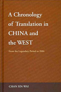 A Chronology of Translation in China and the West PDF