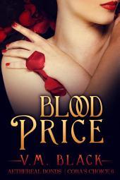 Blood Price: Cora's Choice Billionaire Vampire Romance #6