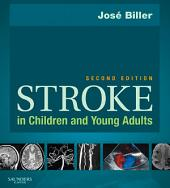 Stroke in Children and Young Adults E-Book: Edition 2