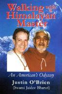 Walking with a Himalayan Master