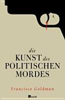 Die Kunst des politischen Mordes PDF