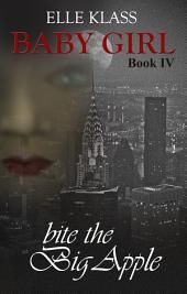 Baby Girl Book 4: Bite the Big Apple