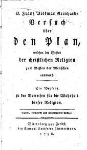 D. F. V. Reinhards Versuch über den Plan, welchen der Stifter der christlichen Religion ... entwarf. ... Vierte, vermehrte und umgearbeitete Auflage
