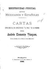 """Reciprocidad judicial entre mexicanos y españoles: cartas dirigidas al sr. director de """"el Pais"""" de la Habana"""
