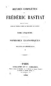 OEuvres complètes de Frédéric Bastiat: mises en ordre, Volume5