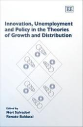 Innovation, Unemployment, and Policy in the Theories of Growth and Distribution