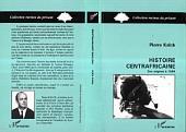 Histoire centrafricaine: Des origines à 1966