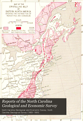 Reports of the North Carolina Geological and Economic Survey: Volume 1