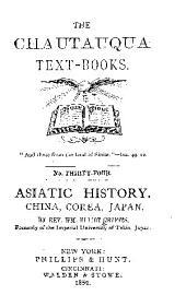 Asiatic History: China, Corea, Japan