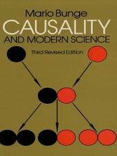 Causality and Modern Science: Third Revised Edition