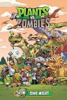 Plants vs  Zombies Volume 12  Dino Might PDF