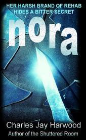 Nora: A Love Hate Romance Suspense Thriller with a Bitter Secret