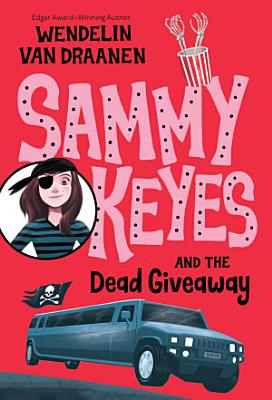 Sammy Keyes and the Dead Giveaway PDF