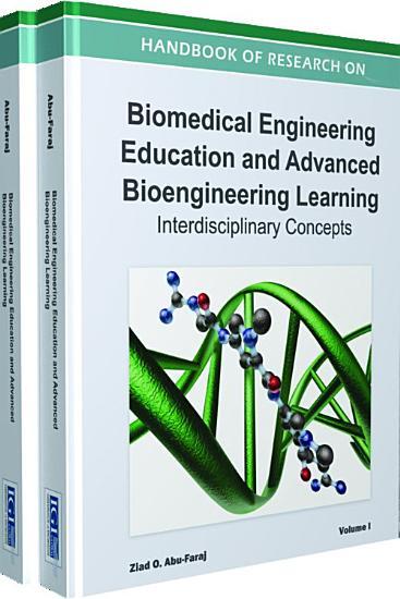 Handbook of Research on Biomedical Engineering Education and Advanced Bioengineering Learning  Interdisciplinary Concepts PDF