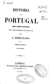 Historia de Portugal: desde o começo da monarchia até o fim do reinado de Affonso III, Volume 1