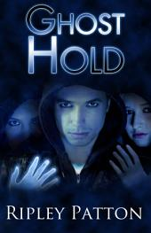 Ghost Hold: (The PSS Chronicles, Book Two)