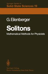 Solitons: Mathematical Methods for Physicists
