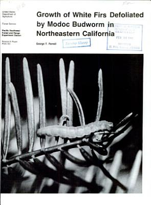 Growth of White Firs Defoliated by Modoc Budworm in Northeastern California