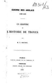 Guerre des Anglais, 1429-1435: Un chapitre de l'histoire de Troyes
