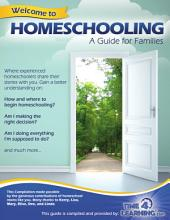 Welcome to Homeschooling: A Homeschooling Guide for Families