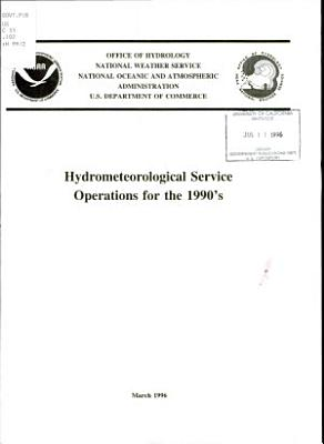 Hydrometeorological Service Operations for the 1990's