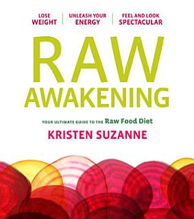 Raw Awakening Book